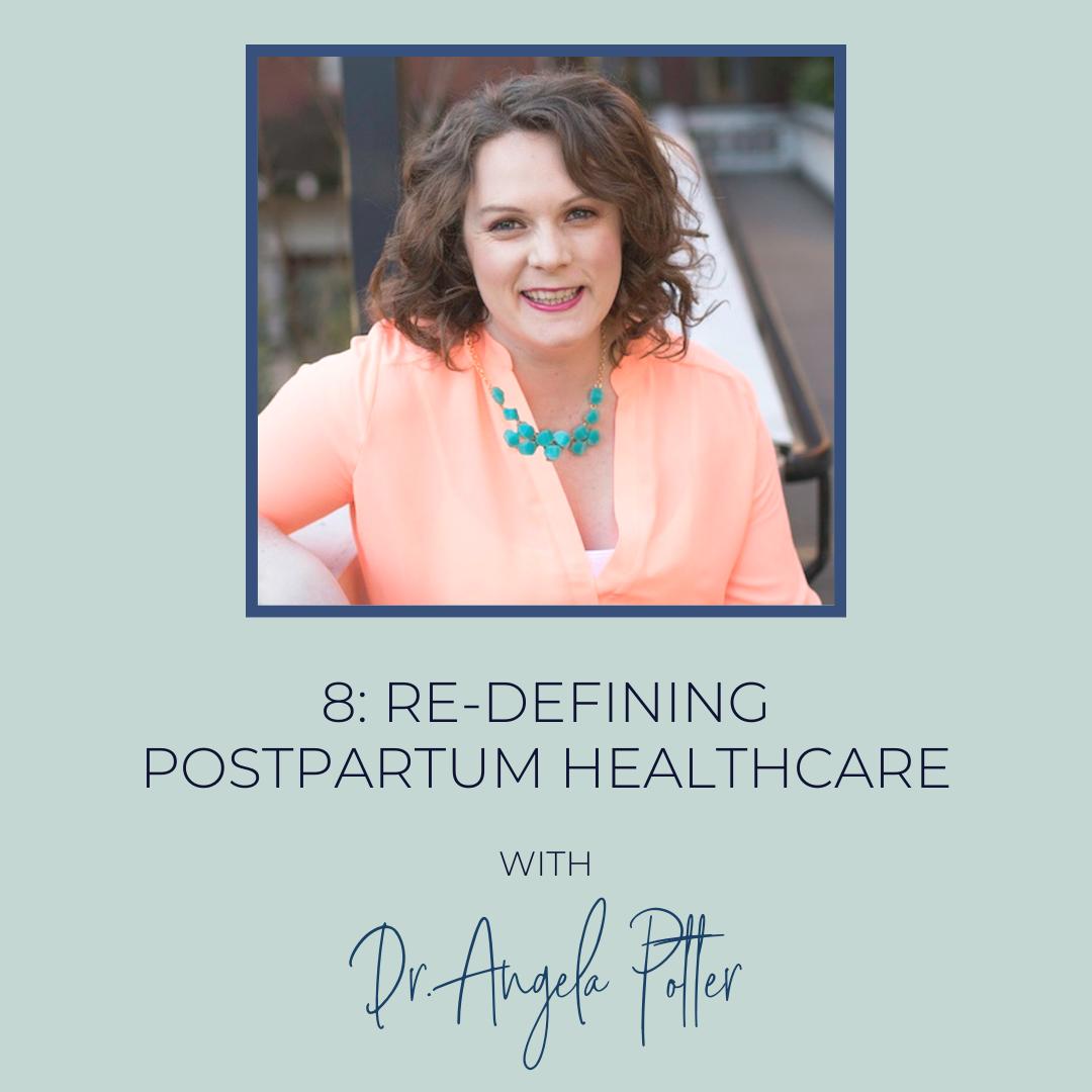 Postpartum Healthcare